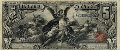 What a five dollar bill looked like in the 1890's. Bring back money like this!