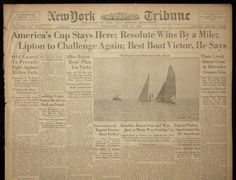 Article from 1920's America's Cup Resolute Race. My great-grandfather was a crew member during this race. All AC memorabilia reminds me of the NY Yacht Club in Newport, RI