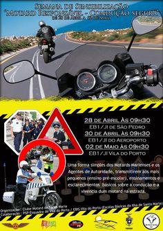 """De pequenino se ensina o motociclista, Semana da Sensibilização – """"Motard Responsável – Condução Segura"""","""