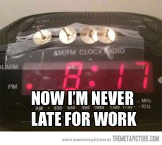 haha! never be late for work again - this is HILARIOUS!!!