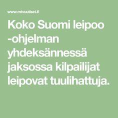 Koko Suomi leipoo -ohjelman yhdeksännessä jaksossa kilpailijat leipovat tuulihattuja. Math Equations, Baking, Bubbles, Bakken, Backen, Sweets, Pastries, Roast