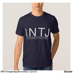 INTJ Conquering the world