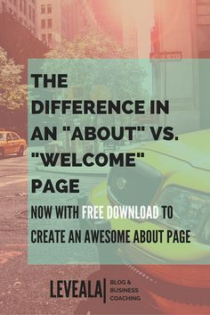 The difference in an -about- vs. -welcome- page. (Now with free download to create an awesome about page)