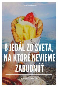 Najlepšie jedlo na svete. Inšpirácia čo ochutnať keď idete na výlet.  #vylety  #tipy #jedlo #recepty #cestovanie #streetfood #ulica #objavovanie #slovensko #slovakia #slovakblogger Travel Around The World, Around The Worlds, Hakuna Matata, Istanbul, Road Trip, Traveling, Blog, Corfu, Viajes