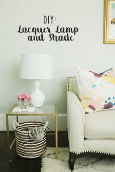 DIY: Lacquer Lamp and Shade - Darling Darleen | A Lifestyle Design Blog