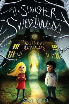 The Sinister Sweetness of Splendid Academy BL: 4.0 AR: 8.0