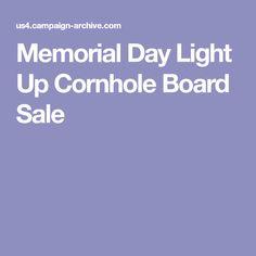 Memorial Day Light Up Cornhole Board Sale