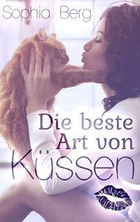 Eine Bücherwelt: Sophia Berg - Die beste Art von Küssen