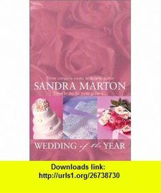 Wedding Of The Year  (By Request 3s) (9780373185092) Sandra Marton , ISBN-10: 037318509X  , ISBN-13: 978-0373185092 ,  , tutorials , pdf , ebook , torrent , downloads , rapidshare , filesonic , hotfile , megaupload , fileserve