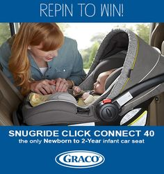 Follow us on Pinterest and repin this image using the hashtags #Graco and #InfantCarSeat for a chance to win a Snugride Click Connect™ 40.