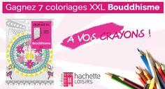 Gagnez 7 coloriages XXL Bouddhisme Hachette Loisirs