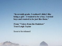 "From ""Voices from the Rainbow"" Traci Leigh Taylor"