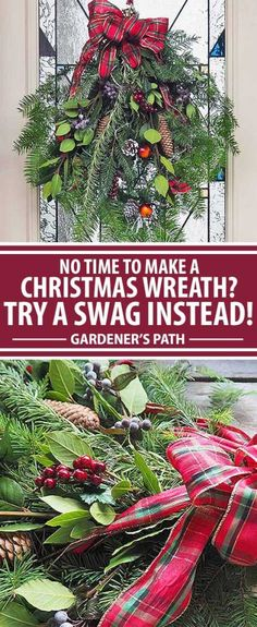 If you love to make your own Christmas decorations but don't have a lot of free time to handcraft a wreath, make a swag for the door instead. Fast, simple, and easy, they add a gorgeous splash of fresh seasonal color that will look good for weeks. Join us now for a step by step tutorial!