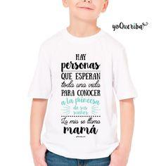 """Camiseta para bebés y niños """"Mi princesa se llama mamá"""" Tu niño piensa que eres la mejor del mundo, aprovecha para ponerle esta camiseta y presumir de príncipe."""