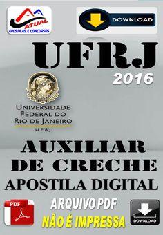 Apostila Digital Concurso UFRJ Auxiliar de Creche 2016