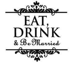 Eat, Drink and be Married TWC-6674