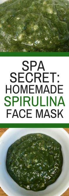 Spa Secret: Homemade Spirulina Face Mask - DIY Facial at home with 3 simple ingredients #facemask #homemadefacemask #diyfacemask
