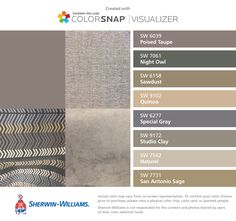 I found these colors with ColorSnap® Visualizer for iPhone by Sherwin-Williams: Poised Taupe (SW 6039), Night Owl (SW 7061), Sawdust (SW 6158), Quinoa (SW 9102), Special Gray (SW 6277), Studio Clay (SW 9172), Naturel (SW 7542), San Antonio Sage (SW 7731).