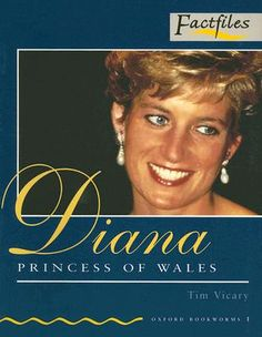 Diana. Princess of Wales. Vicary, Tim Level 1 (factfiles)