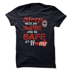 Sleep with an Umpire and Be Safe at Home - #money gift #day gift. WANT => https://www.sunfrog.com/Sports/Sleep-with-an-Umpire-and-Be-Safe-at-Home-NavyBlue.html?68278