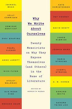 Why We Write About Ourselves | PenguinRandomHouse.com