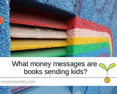 What money messages are books sending kids? Jack And The Beanstalk, Finance, Childhood, Rainbow, Messages, Money, Learning, Books, Kids
