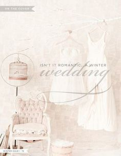 Isn't it romantic...a Winter wedding!  Styled by Debi Lilly, Photography by Avery House, Bridal by BHLDN & JCrew