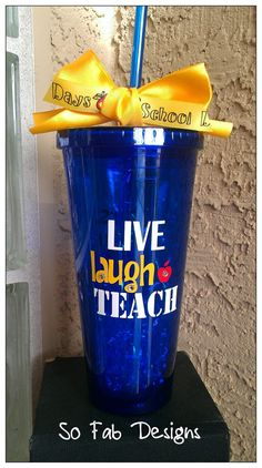 Customized Live Laugh Teach 20oz Acrylic Cup with by SoFabDesigns
