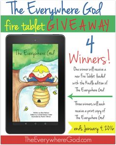 The Everywhere God Giveaway-- This giveaway will have 4 winners. The grand prize winner will receive a new Fire 7″ Tablet loaded with the Kindle edition of The Everywhere God, and 3 winners will receive print copies of the book.