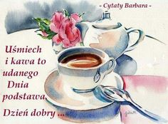 Good Day, Tea Cups, Buen Dia, Good Morning, Hapy Day, Cup Of Tea