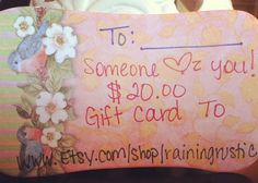 20 gift card to RAINING RUSTIC SHOP by RainingRustic on Etsy, $20.00
