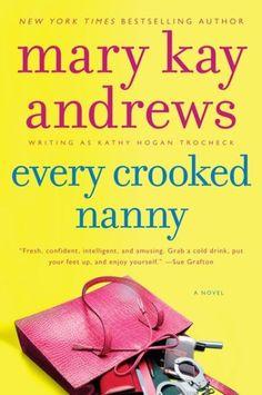 Callahan Garrity series by Mary Kay Andrews