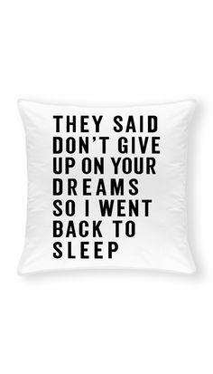Cream Pillow Texture - - - - Cute Pillow Urban Outfitters - Cool Pillow To Sew Really Funny Memes, Stupid Funny Memes, Funny Relatable Memes, Funny Sarcastic, Hilarious, Funny Throw Pillows, Cute Pillows, True Quotes, Funny Quotes