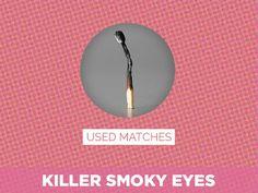 Used Matches = Killer Smoky Eyes