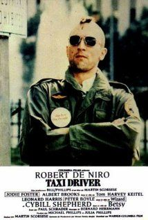 Taxi Driver - one of the most disturbing, shocking and well done movies of all time, if you haven't seen this you are missing out on movie history here, truly a movie everyone needs to see