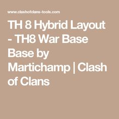 TH 8 Hybrid Layout Townhall 8 War Base Clash of Clans Layout created by Martichamp. Try it out in the attack simulator, see previous attacks or modify it with the base builder Learn To Fly, Clash Of Clans, Troops, Lab, Layout, Content, Website, Learning, Page Layout