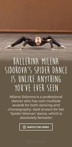 Ballerina Milena Sidorova's Spider Dance is Unlike Anything You've Ever Seen
