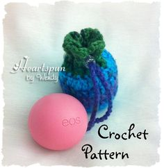 EOS Lip Balm Holder / Drawstring Bag with Keychain Crochet Pattern, for EOS lip balm or other small items.  PDF Format.  Instant Download.