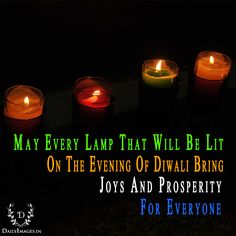 may every lamp that will be lit on the evening of diwali bring joys and prosperity for everyone. Diwali Images, Hd Quotes, Happy Diwali, For Everyone, Bring It On, Joy, Candles, Glee, Candy