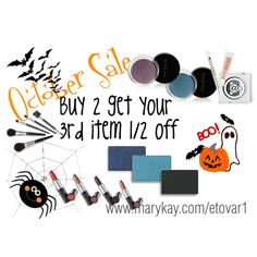 """October Mary Kay Sale""  www.marykay.com/jvidal48 or 352-445-4668"