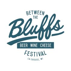 Between The Bluffs Beer, Wine & Cheese Sweepstakeshttp://www.explorelacrosse.com/giveaways/bluffs-beer-wine-cheese-sweepstakes/?lucky=5643