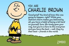 I took Zimbio's 'Peanuts' quiz, and I'm Charlie Brown! Who are you?null - Quiz