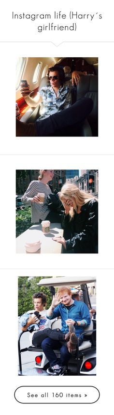 """""""Instagram life (Harry´s girlfriend)"""" by aasne-midtbo ❤ liked on Polyvore featuring harry, harry styles, one direction, instagram, pictures, insta, pics, backgrounds, ed sheeran and 1d"""