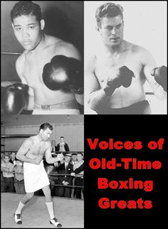 Voices of Old-Time Boxing Greats. $7.95. Digital Download. Published by Listen & Live Audio, Inc. www.Listenandlive.com #boxing #sports