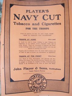 Advertisement for Player's Navy Cut Tobacco and Cigarettes. WW1 Era Advertisement. On eBay now.