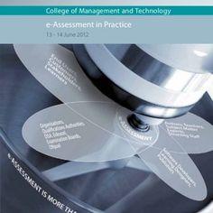 College of Management and Technologye-Assessment in Practice13 - 14 June 2012 www.symposiaatshrivenham.com   e-Assessment in PracticeBackground e-Assessme. http://slidehot.com/resources/e-assessment-in-practice-13-14-june-2012-shrivenham-uk.63053/