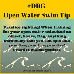 Learn how to navigate the waves, sight the buoys, bilateral breathe and more in our Open Water Swim Clinics.  Register now!  www.dairobertsgroup.com