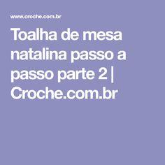 Toalha de mesa natalina passo a passo parte 2   Croche.com.br