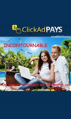 Click Ad PAYS pour gagner de l'argent sur internet ! Site de revenus \u00e0 g...
