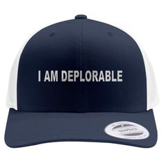 I Am Deplorable Embroidered Retro Embroidered Trucker Hat
